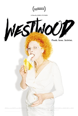 Spotlight Presents: Westwood: Punk, Icon, Activist Poster