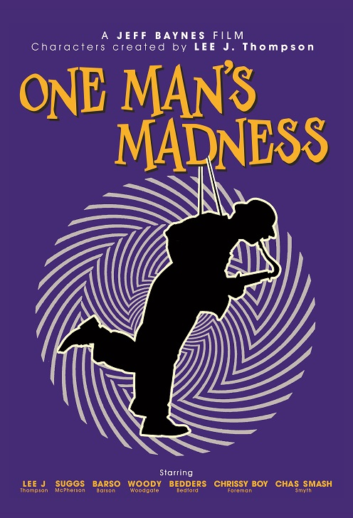 One Man's Madness Poster