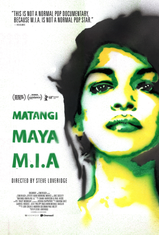 Spotlight Presents: Matangi / Maya / M.I.A. Poster