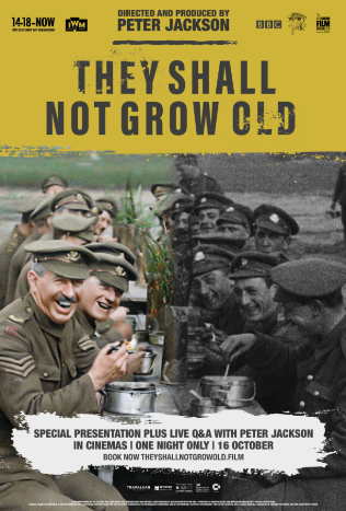 They Shall Not Grow Old + Q&A with Peter Jackson Poster